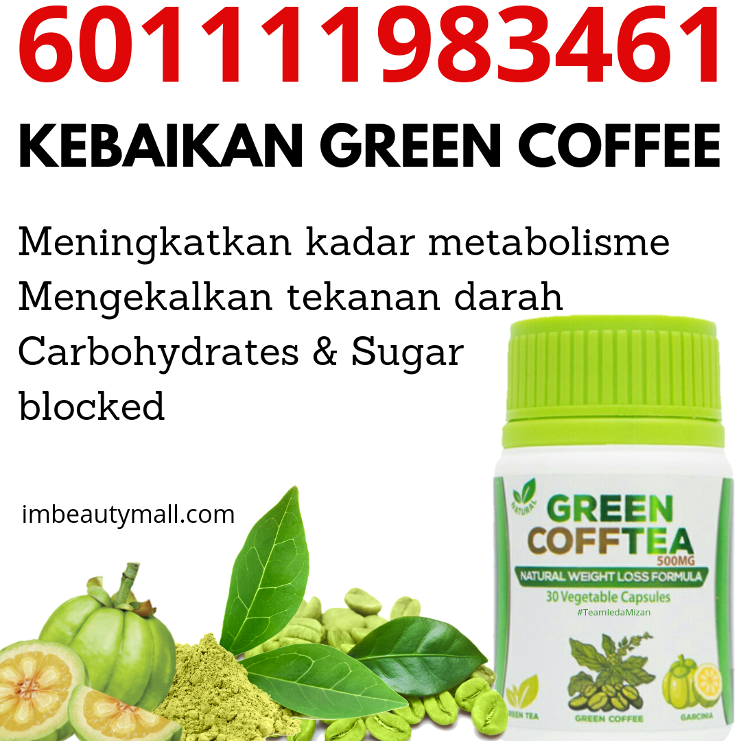Kebaikan Green Coffee Tea 601111983461