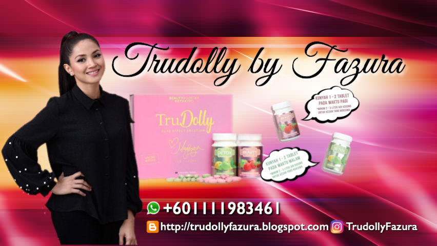 TRUDOLLY BY FAZURA ORIGINAL|SLIMMING BOOSTER| +601111983461