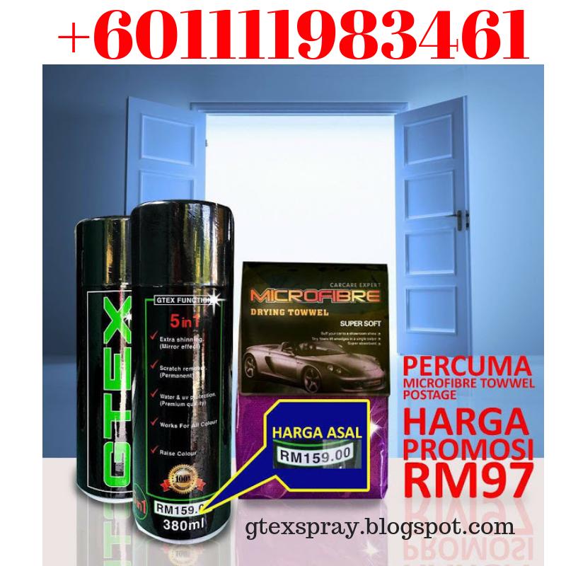 pengilat kereta terbaik   Gtex Spray   +601111983461